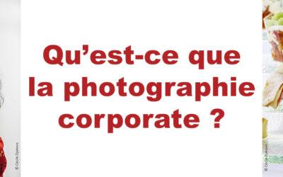 Qu'est ce que la photographie corporate? (partie 1)